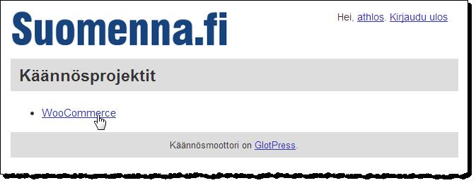 GlotPress aloitusnäyttö. Klikkaa projektin nimeä.